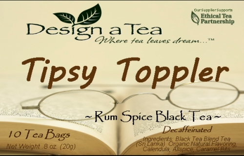 Tipsy Toppler Tea